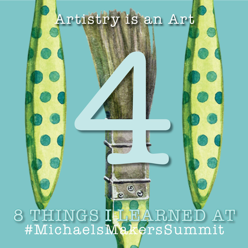 What I learned at Michaels Makers Summit #4